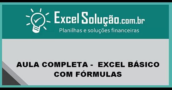 Como Fazer Planilha Excel Básico Com Fórmulas – Aula Completa
