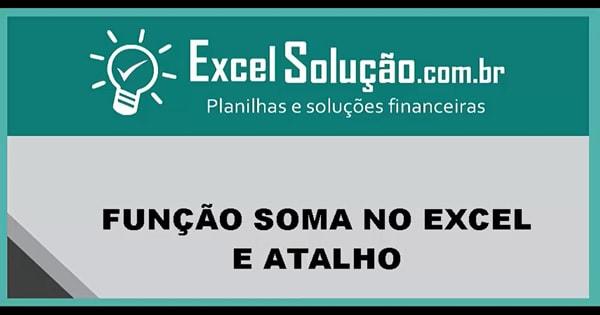 Como Fazer Fórmula SOMA No Excel Básico E Atalho
