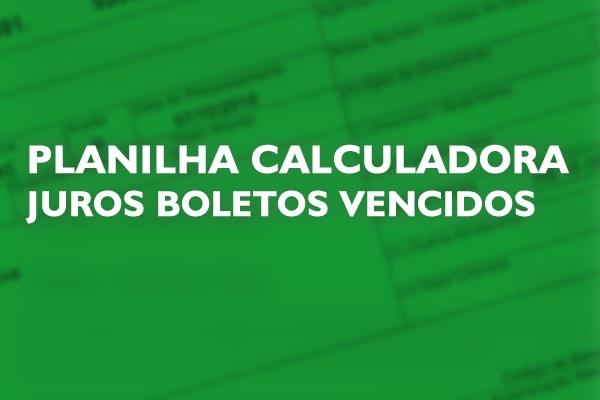 Planilha Calculadora Atualizar Boleto Bancário Vencido