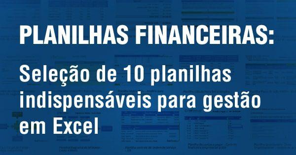 Planilhas Prontas Excel De Controle E Planejamento Financeiro Empresarial