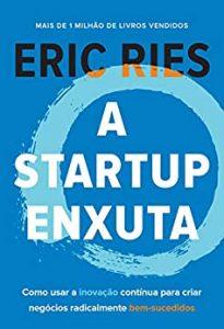 Capa A Startup enxuta - Como usar a inovação contínua para...
